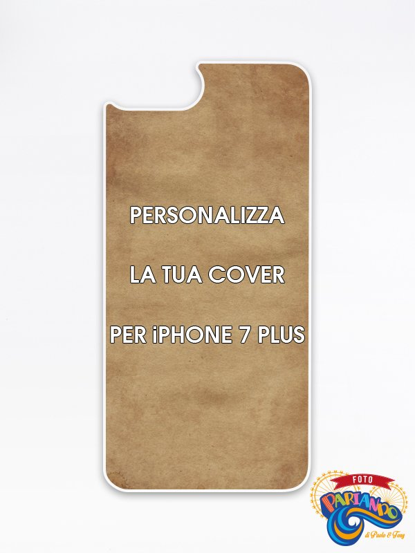 Cover personalizzata per smartphone iPhone 7 Plus